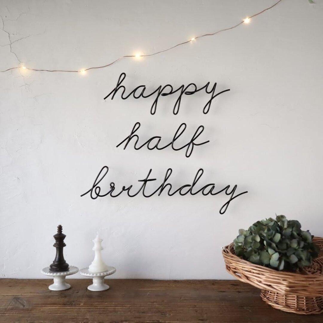 ハーフバースデー happy  half birthday (虫ピン付属) ワイヤーレタリング